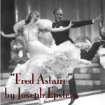"""Fred Astaire"" by Joseph Epstein"