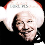"""The Very Best of Burl Ives Christmas"" album cover"