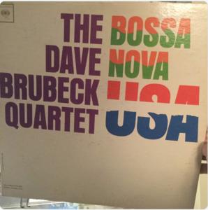 """Dave Brubeck Quartet """"Bossa Nova USA"""""""