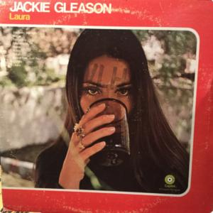 """Laura"" by Jackie Gleason"