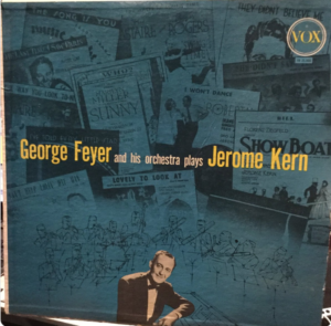 George Feyer and His Orchestra Play Jerome Kern