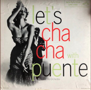 """Let's Cha Cha with Puente"" album cover"